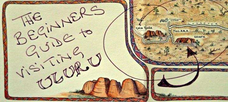 beginners guide to visiting uluru