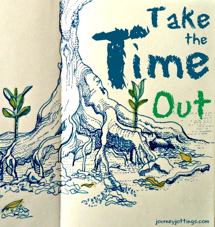 Hand drawing of an old mangrove tree trunk bearing the words 'Take the Time Out'